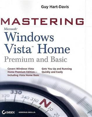 Mastering Microsoft Windows Vista Home (Electronic book text): Guy Hart-Davis