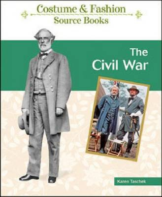 The Civil War (Hardcover): Karen Taschek