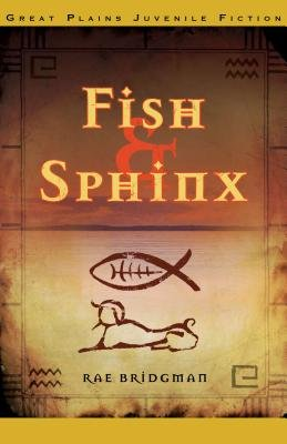 Fish & Sphinx (Paperback): Rae Bridgman