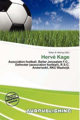 Herv Kage (Paperback): Eldon A. Mainyu