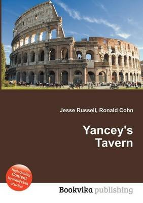 Yancey's Tavern (Paperback): Jesse Russell, Ronald Cohn