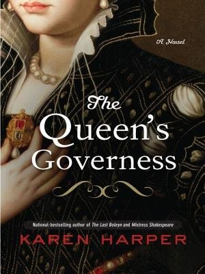 The Queen's Governess (Electronic book text): Karen Harper