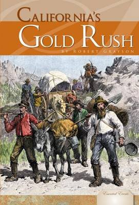 California's Gold Rush (Electronic book text): Robert Grayson