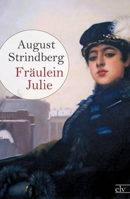 Fr Ulein Julie (German, Paperback): August Strindberg