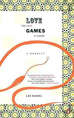 Love and Other Games of Chance (Paperback): Lee Siegel