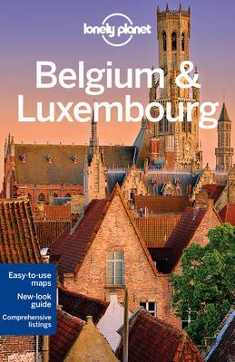 Lonely Planet Belgium & Luxembourg (Paperback, 6th Revised edition): Lonely Planet, Helena Smith, Andy Symington, Donna Wheeler