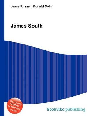 James South (Paperback): Jesse Russell, Ronald Cohn