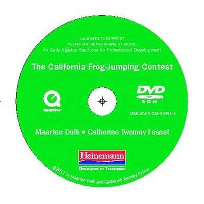 The California Frog-Jumping Contest DVD - For Learning to Support Young Mathematicians at Work (Hardcover): Maarten Dolk,...