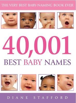40, 001 Best Baby Names (Electronic book text): Diane Stafford