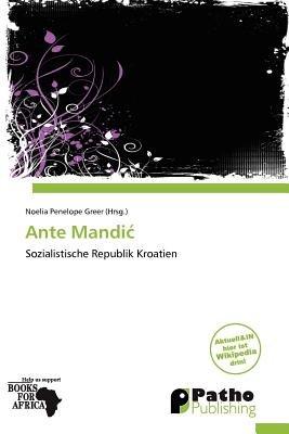 Ante Mandi (German, Paperback): Noelia Penelope Greer
