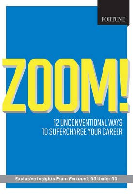 Fortune Zoom! (Paperback): Editors of Fortune