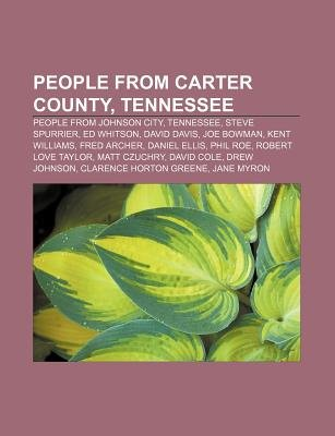 People from Carter County, Tennessee - People from Johnson City, Tennessee, Steve Spurrier, Ed Whitson, David Davis, Joe...