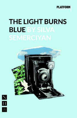 The Light Burns Blue (Paperback): Silva Semerciyan