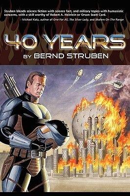 40 Years (Paperback): Bernd Struben