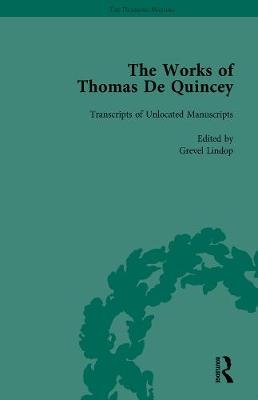 The Works of Thomas de Quincey, Part III, Volume 21 (Hardcover): Barry Symonds, Grevel Lindop