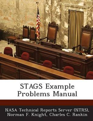 Stags Example Problems Manual (Paperback): Norman F. Knight, Charles C. Rankin