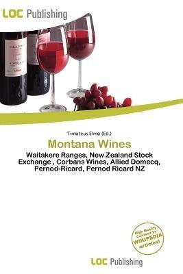Montana Wines (Paperback): Timoteus Elmo