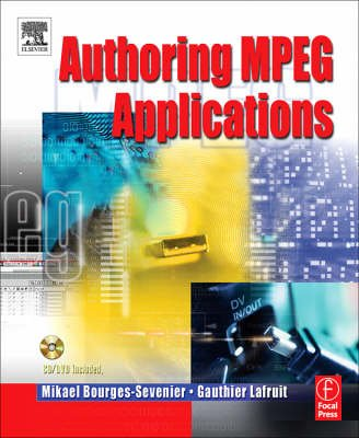 Authoring MPEG-4 Applications (Hardcover, annotated edition): Mikael Bourges-Sevenier