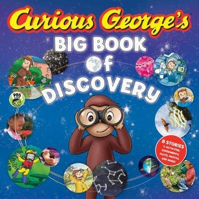 Curious George's Big Book of Discovery (Hardcover): H .A. Rey