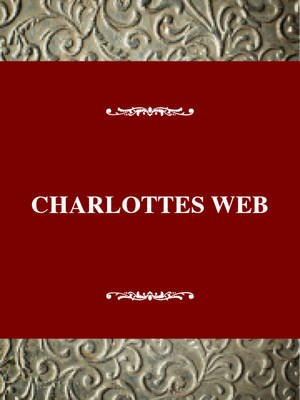 Charlotte's Web: a Pig's Salvation - A Pig's Salvation (Hardcover, Reprinted edition): John Griffith