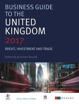 The Investors' Guide to the United Kingdom 2017 (Electronic book text, 9th edition): Jonathan Reuvid