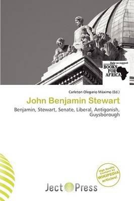 John Benjamin Stewart (Paperback): Carleton Olegario M. Ximo