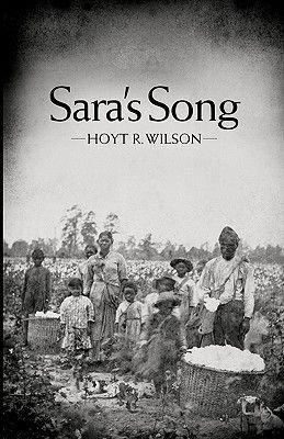 Sara's Song (Paperback): Hoyt R. Wilson