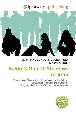 Baldur's Gate II - Shadows of Amn (Paperback): Frederic P. Miller, Agnes F. Vandome, John McBrewster
