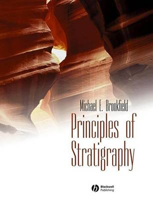 Principles of Stratigraphy (Electronic book text, 1st edition): Michael E. Brookfield