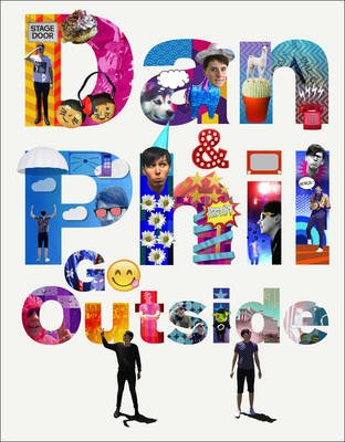 Dan and Phil Go Outside (Hardcover): Dan Howell, Phil Lester