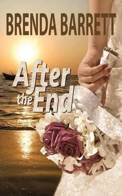 After the End (Paperback): Brenda A Barrett