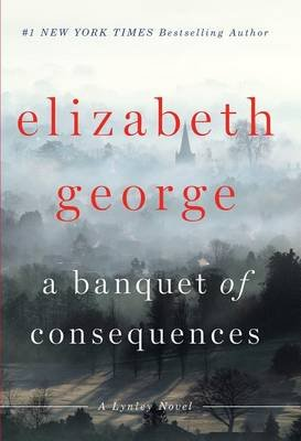 A Banquet of Consequences (Large print, Hardcover, large type edition): Elizabeth George