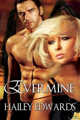 Evermine (Electronic book text): Hailey Edwards