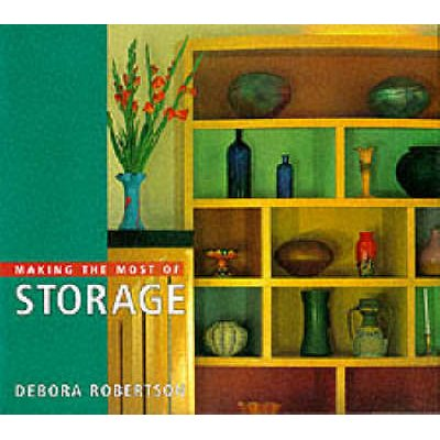 Making the Most of Storage (Paperback): Elizabeth Hilliard