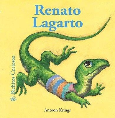 Renato Lagarto (Spanish, Hardcover): Antoon Krings
