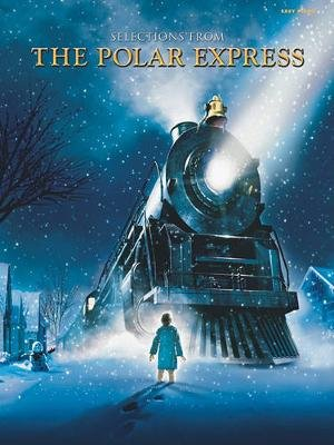 Selections from the Polar Express - Easy Piano (Paperback, Easy Piano ed.): Glen Ballard, Alan Silvestri, Dan Coates