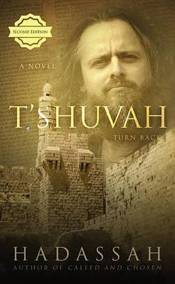 T'Shuvah (Paperback): Hadassah