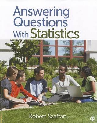 Answering Questions With Statistics (Paperback): Robert F. Szafran