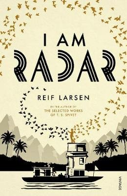I Am Radar (Electronic book text): Reif Larsen