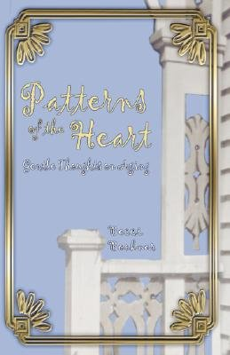 Patterns of the Heart (Hardcover): Becci J. Bookner