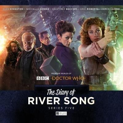 The Diary of River Song - Series 5 (CD): Jonathan Morris, Roy Gill, Eddie Robson, Scott Handcock