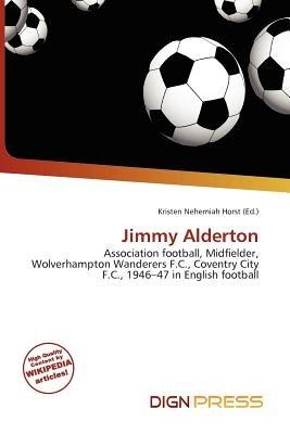 Jimmy Alderton (Paperback): Kristen Nehemiah Horst