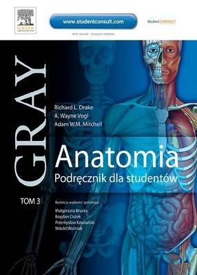 Anatomia. Podr Cznik Dla Studentow. Gray. Tom 3 (Polish, Electronic book text): Richard Drake