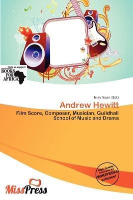 Andrew Hewitt (Paperback): Niek Yoan