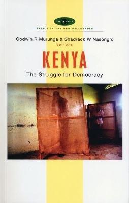 Kenya - The Struggle for Democracy (Hardcover): Murunga R. Godwin, W. Nasong'o Shadrack