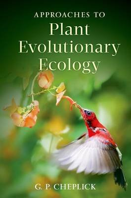 Approaches to Plant Evolutionary Ecology (Hardcover): G.P. Cheplick
