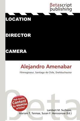 Alejandro Amenabar (English, German, Paperback): Lambert M. Surhone, Mariam T. Tennoe, Susan F. Henssonow