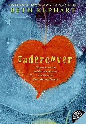Undercover (Electronic book text): Beth Kephart