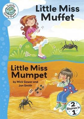 Little Miss Muffet / Little Miss Mumpet (Paperback): Mick Gowar