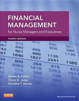 Financial Management for Nurse Managers and Executives - E-Book (Electronic book text, 4th Revised ed.): Steven A. Finkler